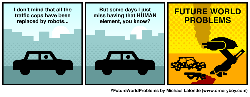 The System: Future World Problems – The Human Element